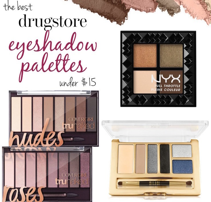 The Best Drugstore Eyeshadow Palettes Under $15