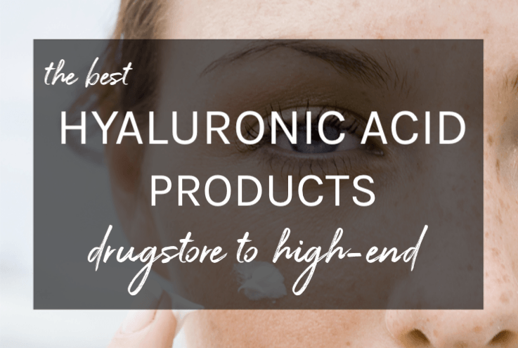 Best Hyaluronic Acid Serums and Moisturizers (drugstore to high-end) that hydrate dry skin without a heavy feel.
